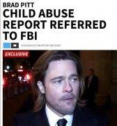 布拉德皮特虐待子女遭FBI调查内幕 布拉德皮特离婚因孩子教育问题